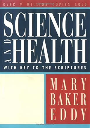 Science & Health: With Key to the Scriptures