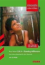 Innovativ Unterrichten - Vikas Swarup: Q & A - Slumdog Millionaire: Eine Unterrichtseinheit für die Oberstufe
