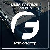 Miami to Brazil '20