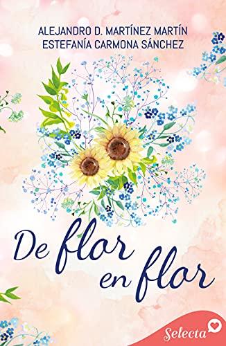 De flor en flor de Estefanía Carmona Sánchez