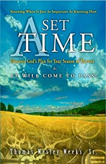 A Set Time: Discover God's Plan For Your Season of Harvest (Originally $4.95 now discounted 30%)