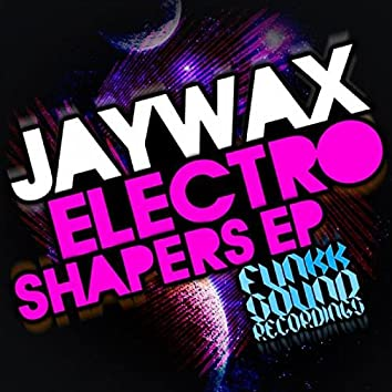 Electro Shapers EP