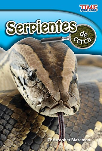 Compare Textbook Prices for Serpientes de cerca Snakes Up Close Spanish Version TIME FOR KIDS® Nonfiction Readers Spanish Edition 2 Edition ISBN 9781433344459 by Christopher Blazeman