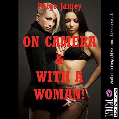 On Camera and With a Woman! audiobook cover art