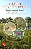 Ecologie des zones humides - Concepts, méthodes et démarches
