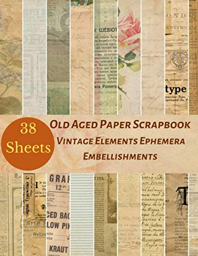 Old Aged Paper Scrapbook Vintage Elements Ephemera Embellishments: A Retro Antique Classic Double Sided Illustration Tear- it out Scrap Paper Art ... Craft Supplies Kit Pack. (Volume, Band 2)