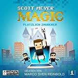 Plötzlich Zauberer: Magic 2.0, 1