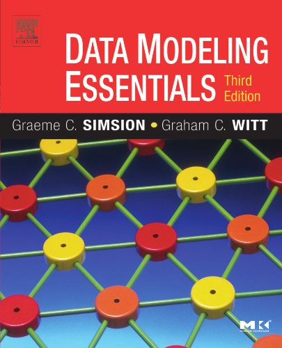 Compare Textbook Prices for Data Modeling Essentials, Third Edition 3rd Edition ISBN 9780126445510 by Simsion, Graeme,Witt, Graham