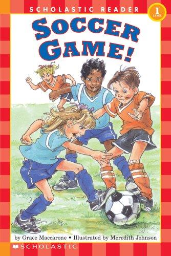 Soccer Game! (Scholastic Reader, Level 1)