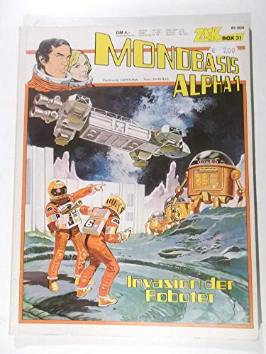ZACK BOX 31,  Mondbasis Alpha 1 - Invasion der Roboter (Softcover-Comicalbum)