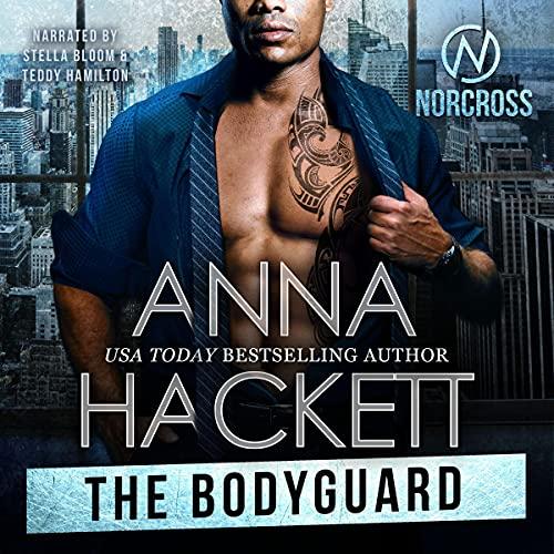 The Bodyguard: Norcross Security, Book 4