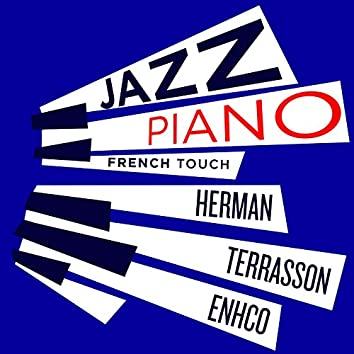 Jazz Piano French Touch - Terrasson, Herman, Enhco