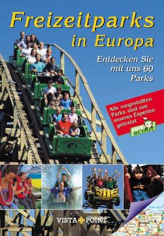 Freizeitparks in Europa. Entdecken Sie mit uns 60 Parks