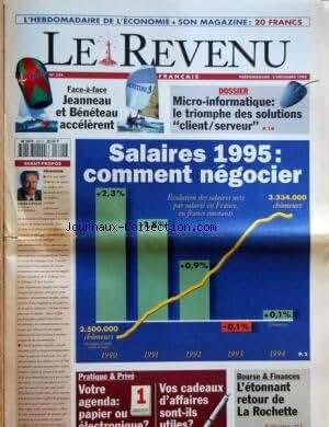 REVENU FRANCAIS (LE) [No 324] du 02/12/1994 - SALAIRES 1995 - COMMENT NEGOCIER - JEANNEAU ET BENETEAU ACCELERENT - MICRO-INFORMATIQUE - LE TRIOMPHE DES SOLUTIONS CLIENT - SERVEUR - VOTRE AGENDA - PAPIE OU ELECTRONIQUE - L'ETONNANT RETOUR DE LA ROCHETTE - AVANT-PROPOS DE GILLE COVILLE