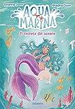 Aqua Marina 1. El secreto del océano
