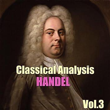 Classical Analysis: Handel, Vol.3