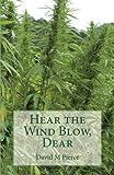 Hear the Wind Blow, Dear