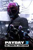 CGC Huge Poster - Payday 2 Ultimate Edition PS4 PS3 XBOX ONE 360 Nintendo Switch GLOSSY FINISH - OTH670 (24' x 36' (61cm x 91.5cm))