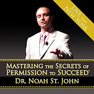 Mastering the Secrets of Permission to Succeed audiobook cover art