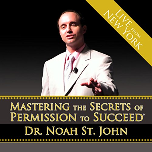 Mastering the Secrets of Permission to Succeed cover art