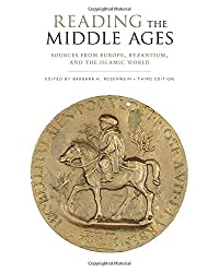 Reading the Middle Ages: Sources from Europe, Byzantium, and the Islamic World, Third Edition