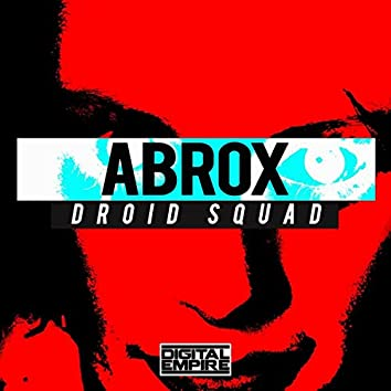 Droid Squad