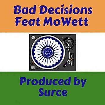 Bad Decisions (feat. Mowett)