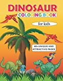 Dinosaur Coloring Book For Kids: 40 + attractive dinosaur designs including Lambeosaurus lambei, Hypacrosaurus altispinus ,Edmontosaurus annectens, Corythosaurus casuarius and so on.