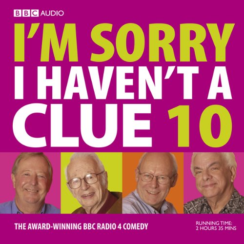 I'm Sorry I Haven't a Clue, Volume 10 audiobook cover art