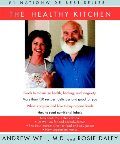 The Healthy Kitchen: A Cookbook