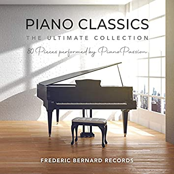 Piano Classics - the Ultimate Collection