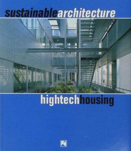 Sustainable Architecture: High-tech Houses