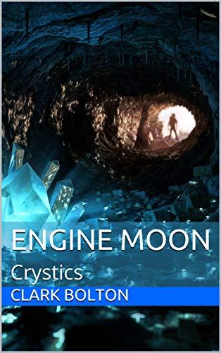 Engine Moon: Crystics