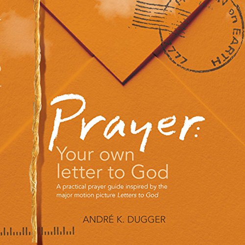 Prayer: Your Letter to God audiobook cover art
