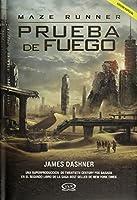 Prueba de fuego. Maze Runner (Spanish Edition)
