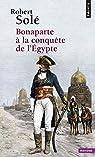 Bonaparte à la conquête de l'Egypte par Solé