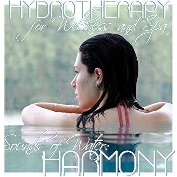 Harmony : Hydrotherapy for Wellness and Spa (Sounds of Water)