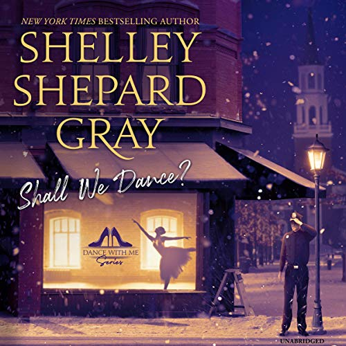 Shall We Dance? Audiobook By Shelley Shepard Gray cover art