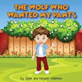 The Wolf Who Wanted My Pants