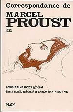 Correspondance, tome 21 de Marcel Proust