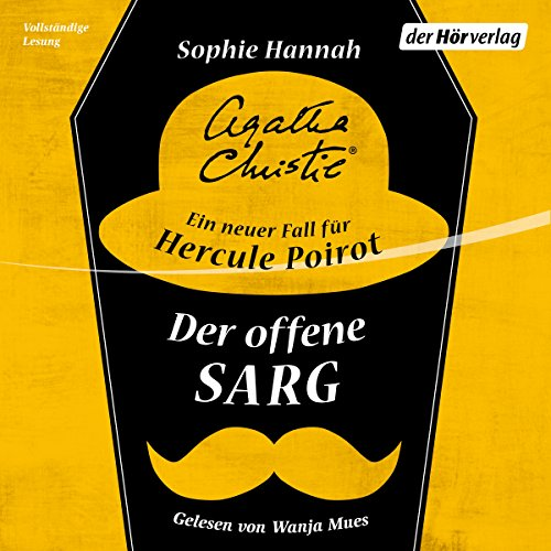 Der offene Sarg     Ein neuer Fall für Hercule Poirot 2              By:                                                                                                                                 Sophie Hannah,                                                                                        Agatha Christie                               Narrated by:                                                                                                                                 Wanja Mues                      Length: 11 hrs and 16 mins     Not rated yet     Overall 0.0