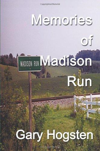 Memories of Madison Run