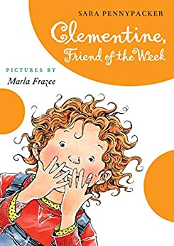 Clementine Friend of the Week by [Sara Pennypacker, Marla Frazee]