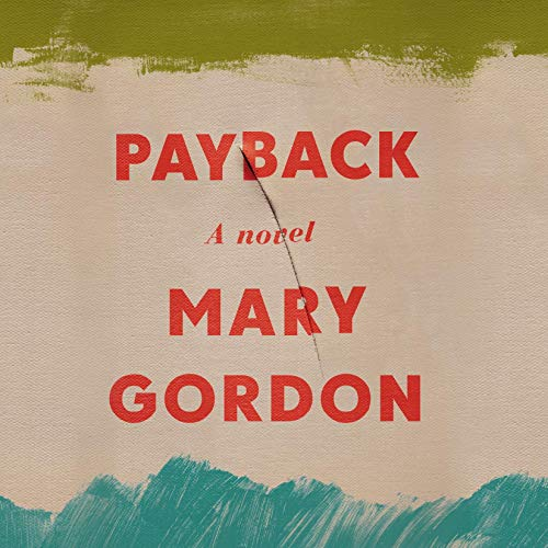 Payback Audiobook By Mary Gordon cover art