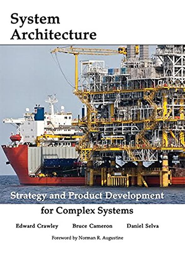 System Architecture: Strategy and Product Development for Complex Systems