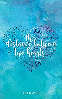 The Distance Between Two Hearts (Rolivia Book 2) by [Helen West]