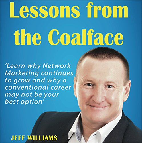 Lessons from the Coalface audiobook cover art