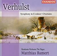 Verhulst: Symphony in E minor / Overtures (2004-04-27)
