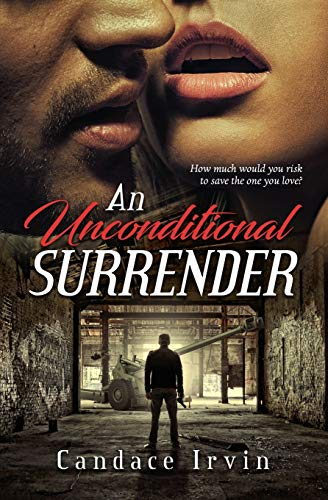 An Unconditional Surrender: A DSS Special Agent/US Army Romantic Suspense Novella