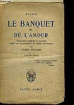 LE BANQUET DE L'AMOUR de PLATON
